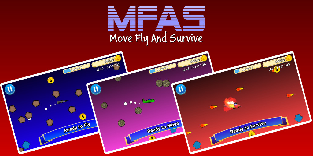 MFAS - Move Fly And Survive
