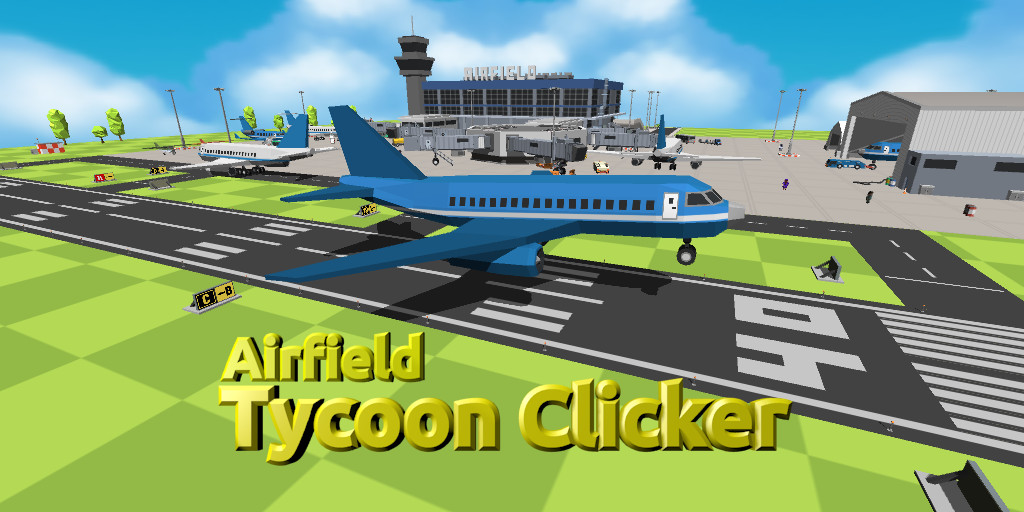 Airfield Tycoon Clicker